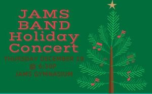 JAMS Band Holiday Concert